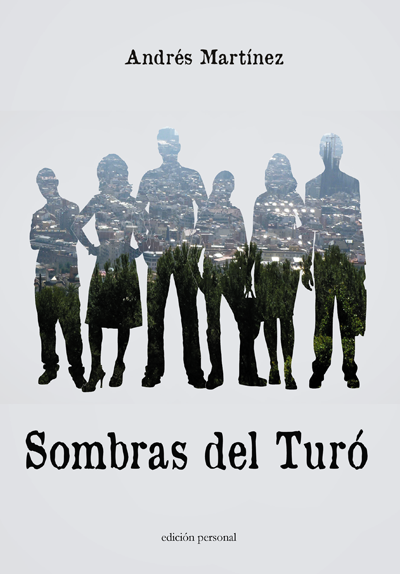 Sombras del Turó - Andrés Martínez Gil