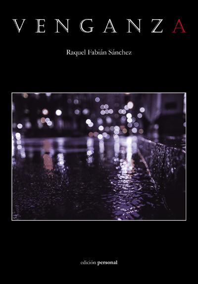 Venganza - Raquel Fabián Sánchez