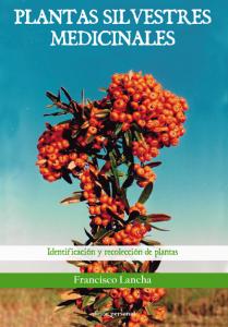Plantas silvestres medicinales - Francisco Lancha Rodríguez
