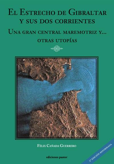 El Estrecho de Gibraltar y sus dos corrientes