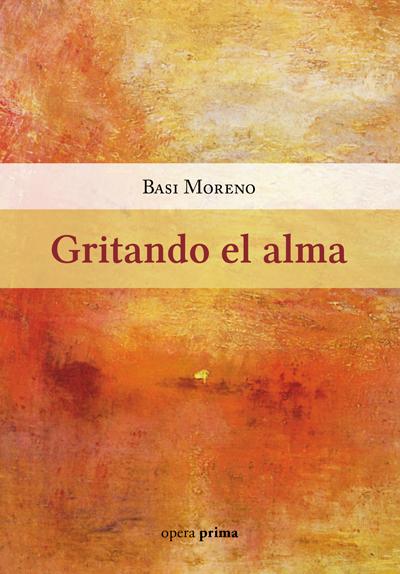 Gritando el alma - Basi Moreno