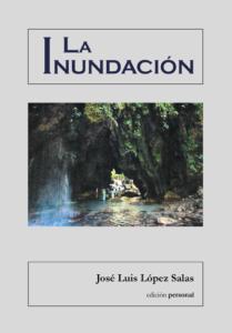 La inundación - José Luis López Salas