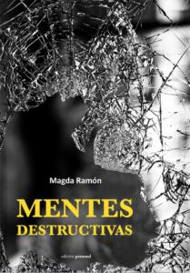 Mentes destructivas - Magda Ramón