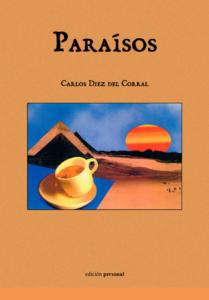 Paraísos - Carlos Diez del Corral