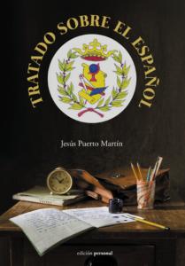 Tratado sobre el español - Jesús Puerto