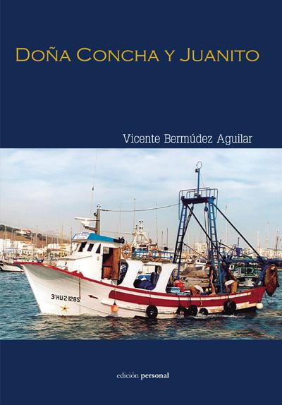 Doña Concha y Juanito - Vicente Bermúdez Aguilar
