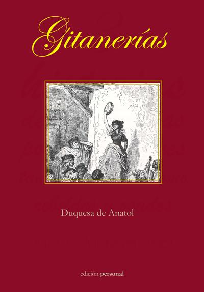 Gitanerías - Duquesa de Anatol