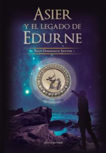 Asier y el legado de Edurne - Neus Doménech Santos