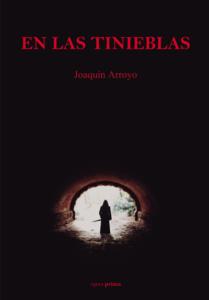 En las tinieblas - Joaquín Arroyo
