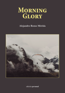 Morning Glory - Alejandro Romo Mérida