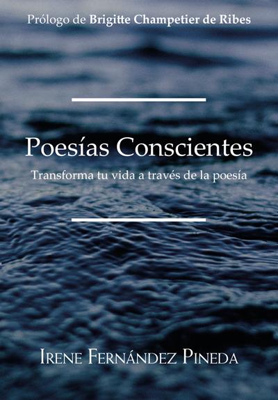 Poesías conscientes - Irene Fernández Pineda