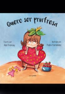 Quiero ser prinfresa - Ada Francoy y Pedro Fernández