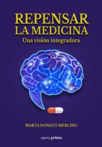 Repensar la medicina - Marta Donato Merlino