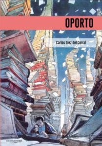 Oporto - Carlos Diez del Corral
