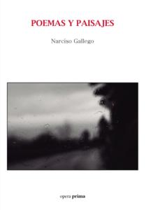 Poemas y paisajes - Narciso Gallego