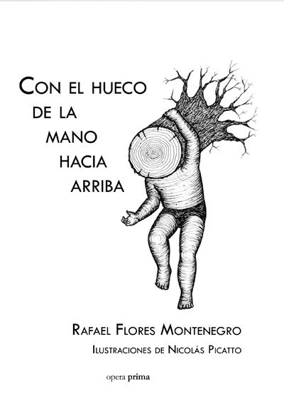 Con el hueco de la mano hacia arriba - Rafael Flores Montenegro