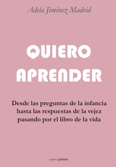 Quiero aprender - Adela Jiménez Madrid