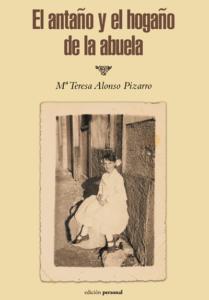 El antaño y el hogaño de la abuela - Mª Teresa Alonso Pizarro