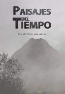 Paisajes del tiempo - José Antonio Villarreal