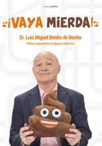 ¡Vaya mierda! - Dr. Luis Miguel Benito de Benito