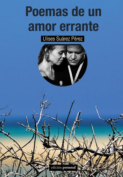 Poemas de un amor errante - Ulises Suárez Pérez
