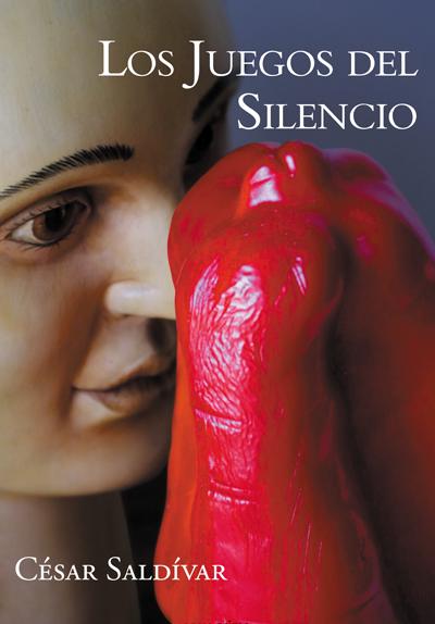 Los juegos del silencio - César Saldívar