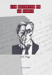 Los secretos de un diario - José Ernesto Vega Villamil