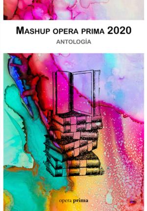 mashup opera prima 2020 - Antología