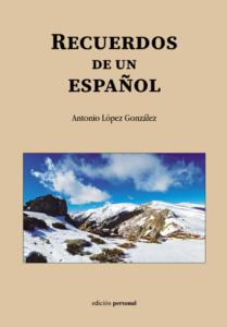 Recuerdos de un español - Antonio López González
