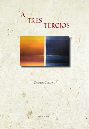 A tres tercios - Carmen Cullen