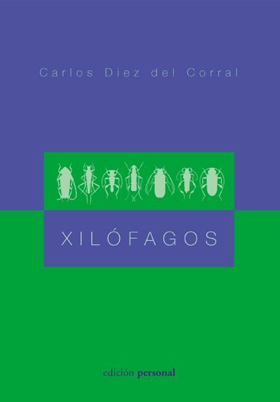 Xilófagos - Carlos Diez del Corral