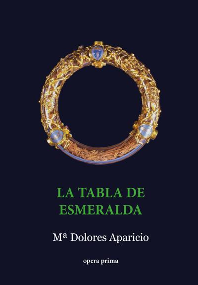 La tabla de esmeralda - Mª Dolores Aparicio