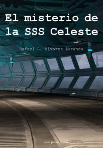 El misterio de la SSS Celeste