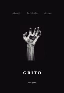 Grito - Miguel Fernández Rivero