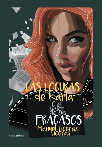 Las locuras de Karla o el valor de los fracasos - Manuel Liceras