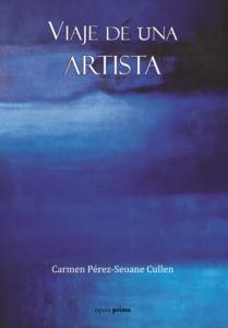 Viaje de una artista - Carmen Cullen