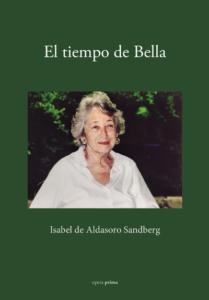 El tiempo de Bella - Isabel de Aldasoro Sandberg