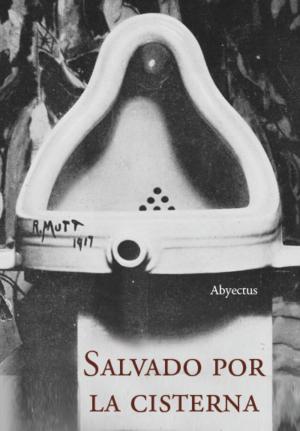 Salvado por la cisterna - Abyectus