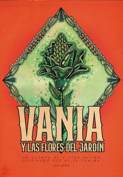 Vania y las flores del jardín - Víctor Patiño