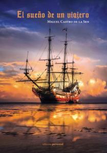 El sueño de un viajero - Miguel Castro de la Sen