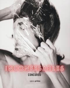 Inconfesables - Concurso literario antologado por la editorial Opera Prima