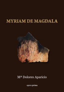 Myriam de Magdala - Mª Dolores Aparicio