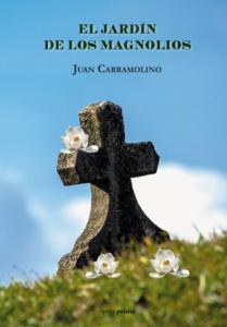 El jardín de los Magnolios - Juan Carramolino