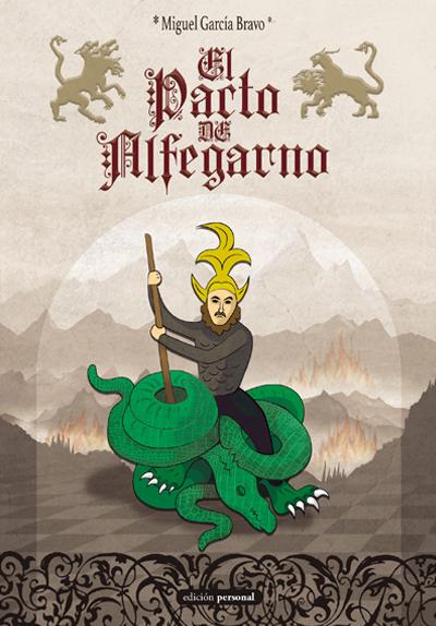 El pacto de Alfegarno - Miguel García Bravo