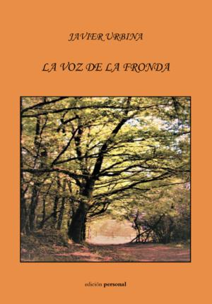 La voz de la fronda - Javier Urbina