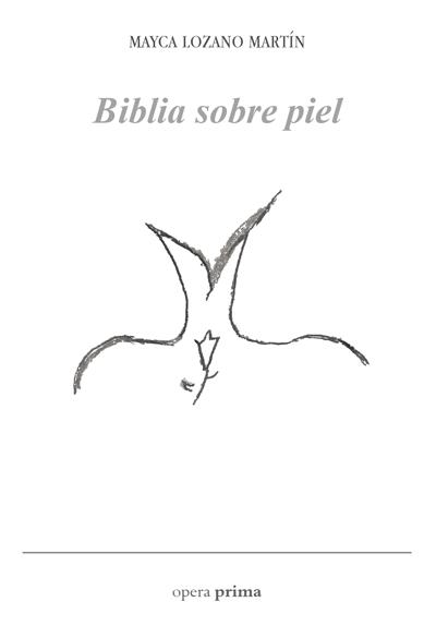 Biblia sobre piel - Mayca Lozano Martín