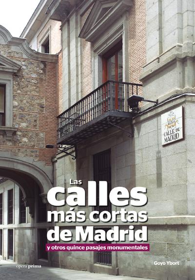 Las calles más cortas de Madrid