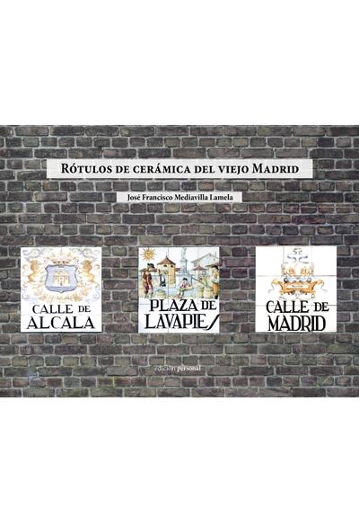 Rótulos de cerámica del viejo Madrid