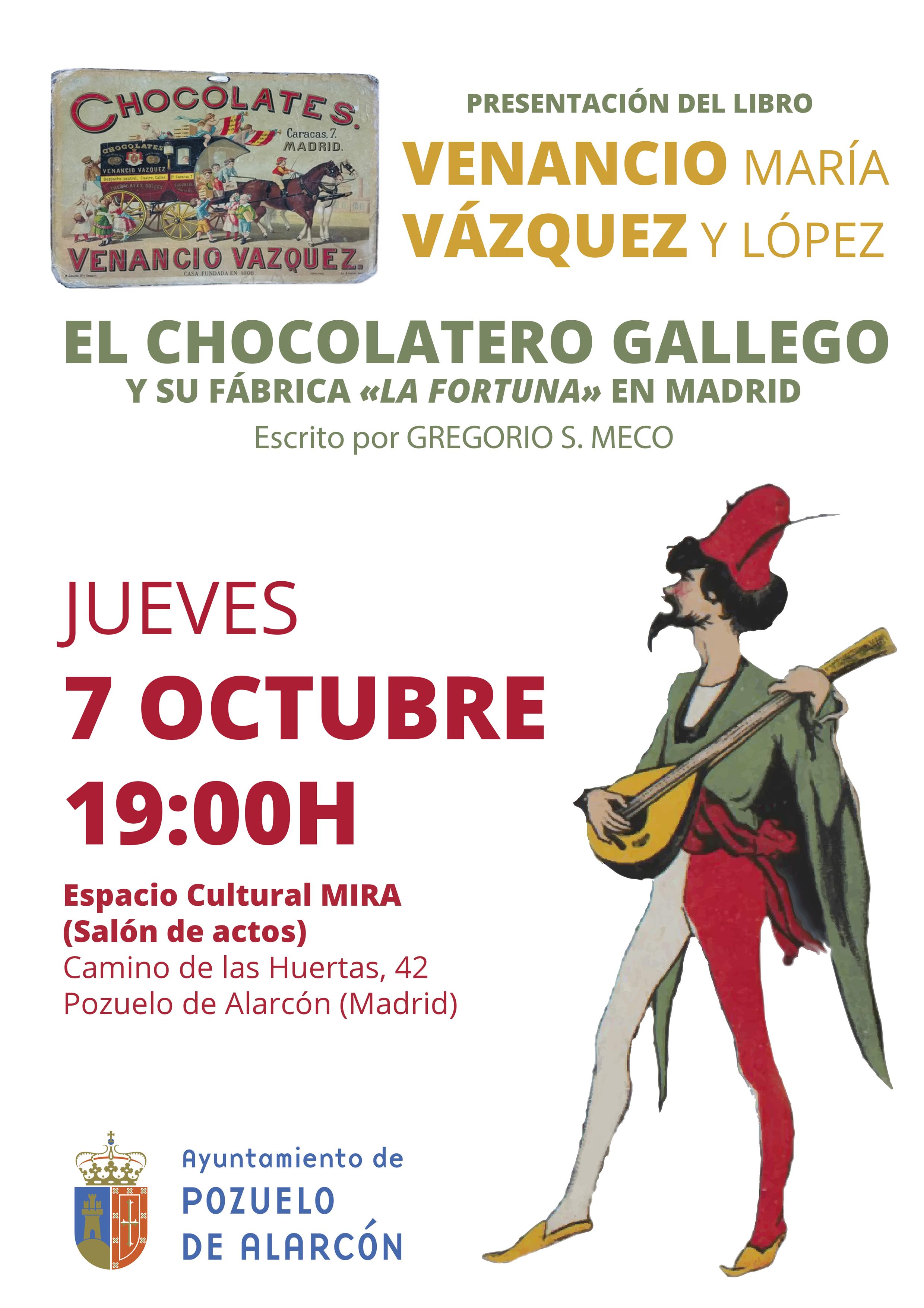 Presentación Venancio María Vázquez y López. El chocolatero gallego y su fábrica «La Fortuna»