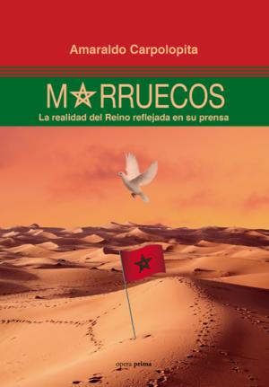 Marruecos. La realidad del Reino reflejada en su prensa